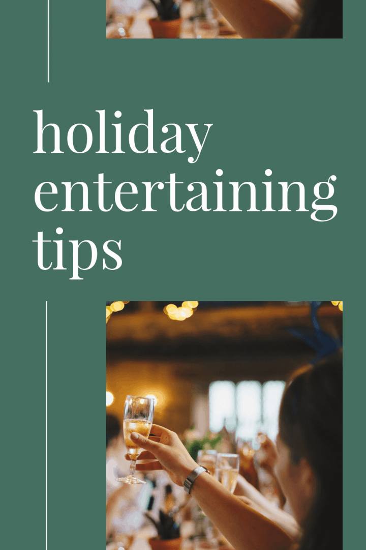 people raising champagne glasses at a party on an image that says holiday entertaining tips