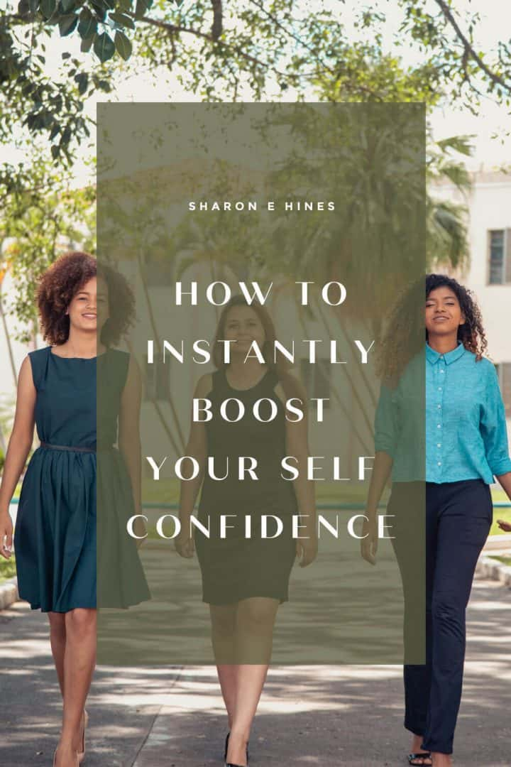 Three woman walking on a sidewalk outdoors on a sunny day with trees in the background. The image says How to Instantly Boost Your Confidence.