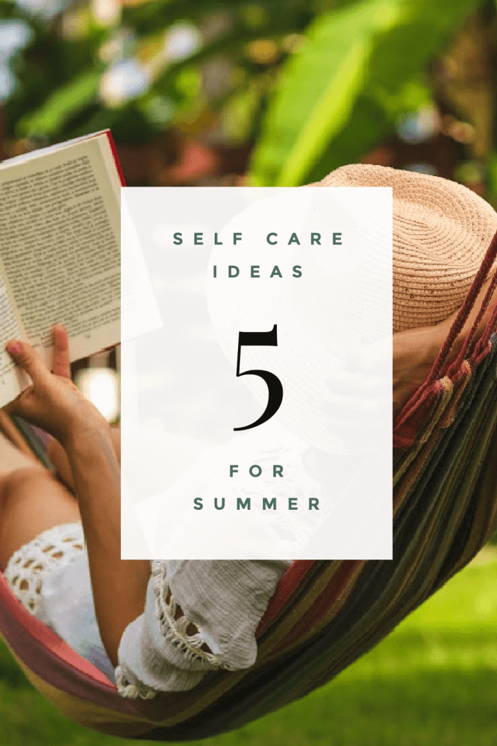 woman in straw hat and white summer dress laying in striped hammock reading a book. Text on image says 5 self care ideas for Summer