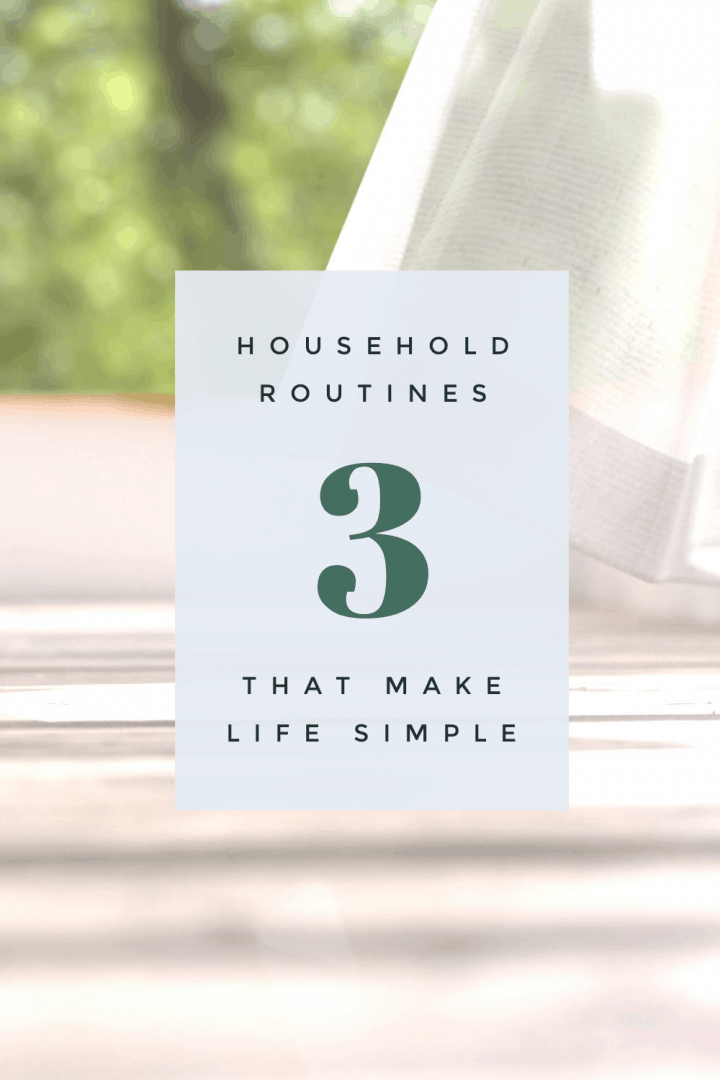 sheer white curtain gently blowing in the breeze on image that says 3 household routines that make life simple